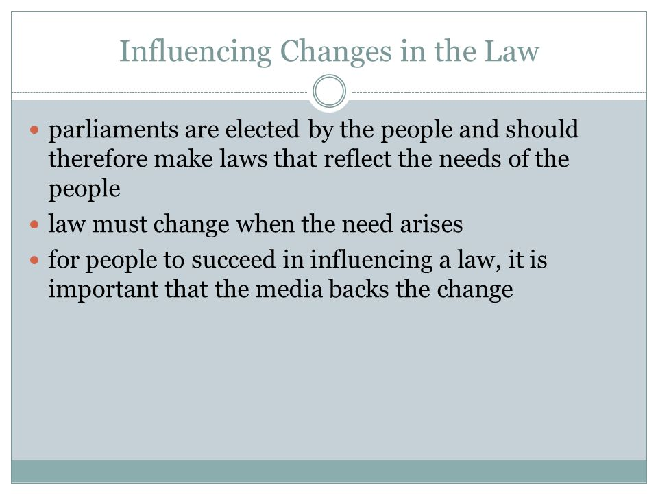 Influencing Changes in the Law