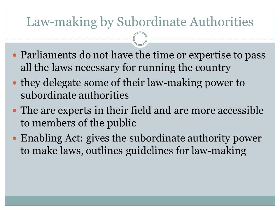 Law-making by Subordinate Authorities