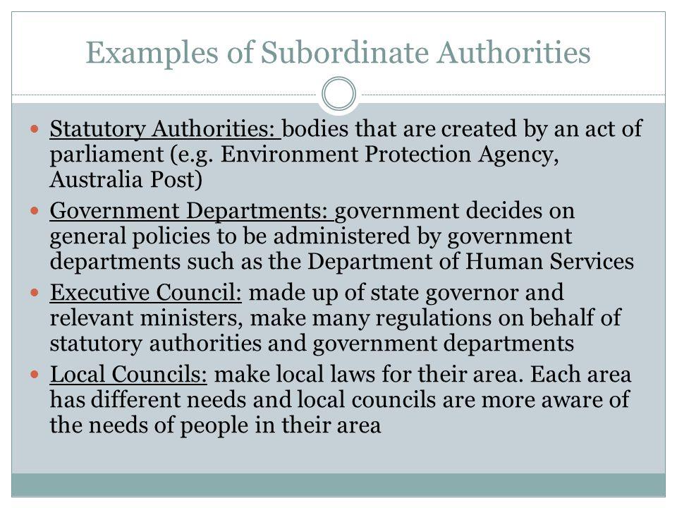 Examples of Subordinate Authorities