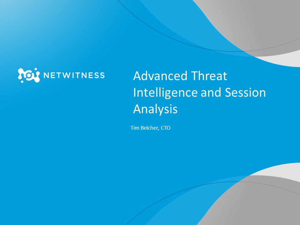 Advanced Threat Intelligence and Session Analysis
