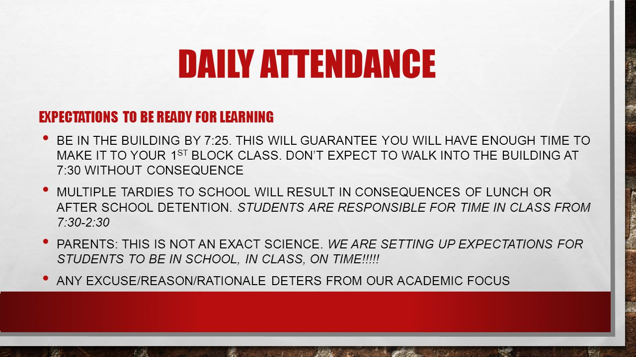 Daily attendance Expectations to be ready for learning