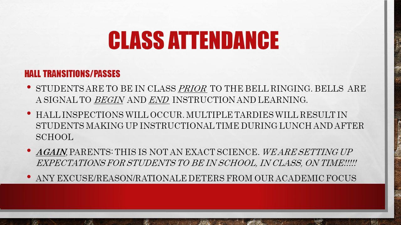 Class attendance Hall transitions/Passes
