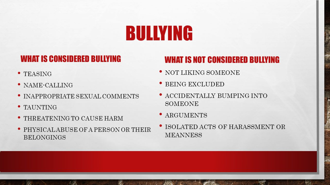 Bullying What is considered bullying What is not considered bullying