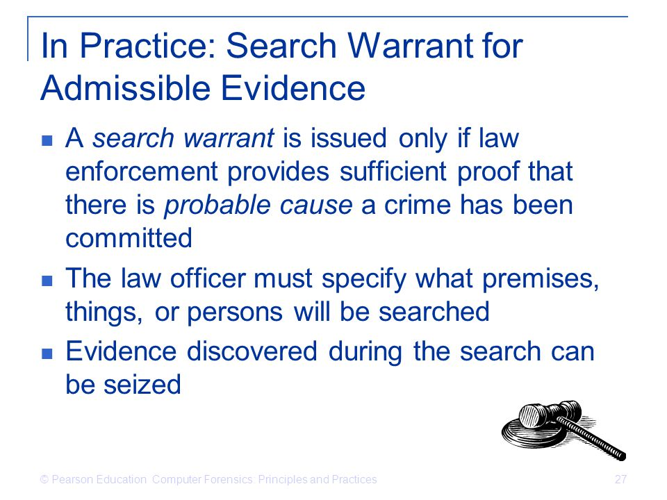 In Practice: Search Warrant for Admissible Evidence