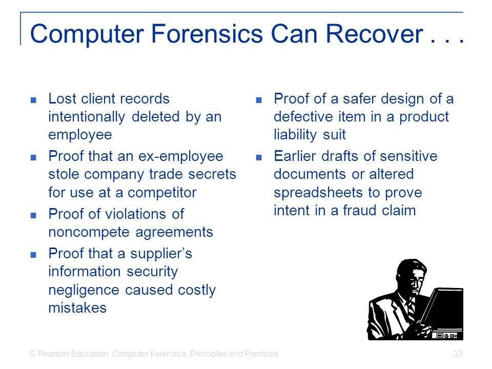 Computer Forensics Can Recover . . .