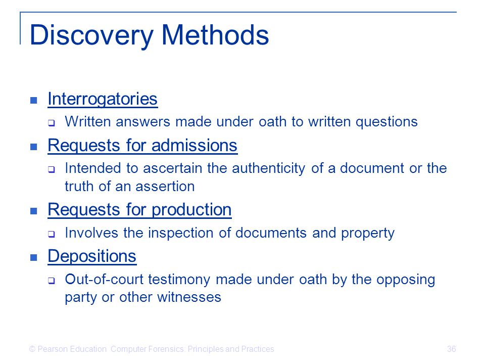 Discovery Methods Interrogatories Requests for admissions