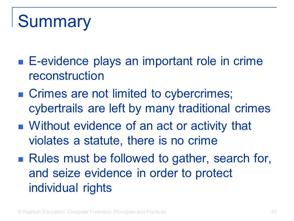 Summary E-evidence plays an important role in crime reconstruction