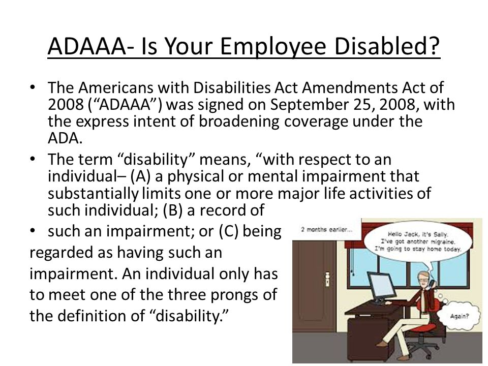 ADAAA- Is Your Employee Disabled