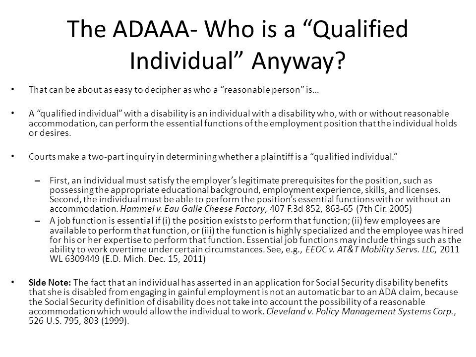 The ADAAA- Who is a Qualified Individual Anyway