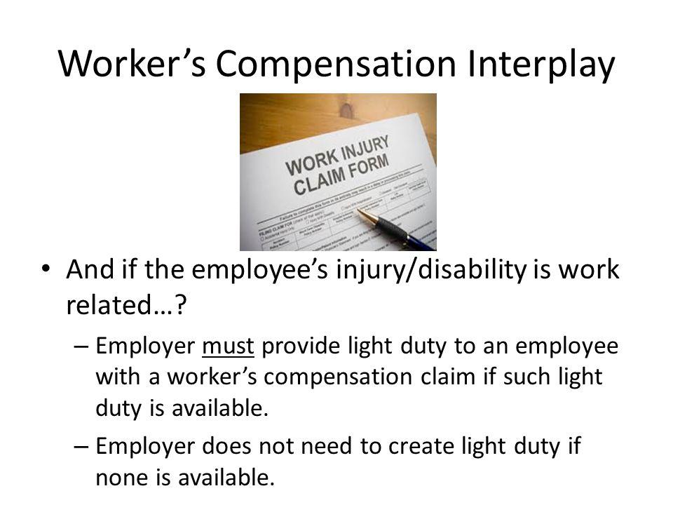 Worker's Compensation Interplay