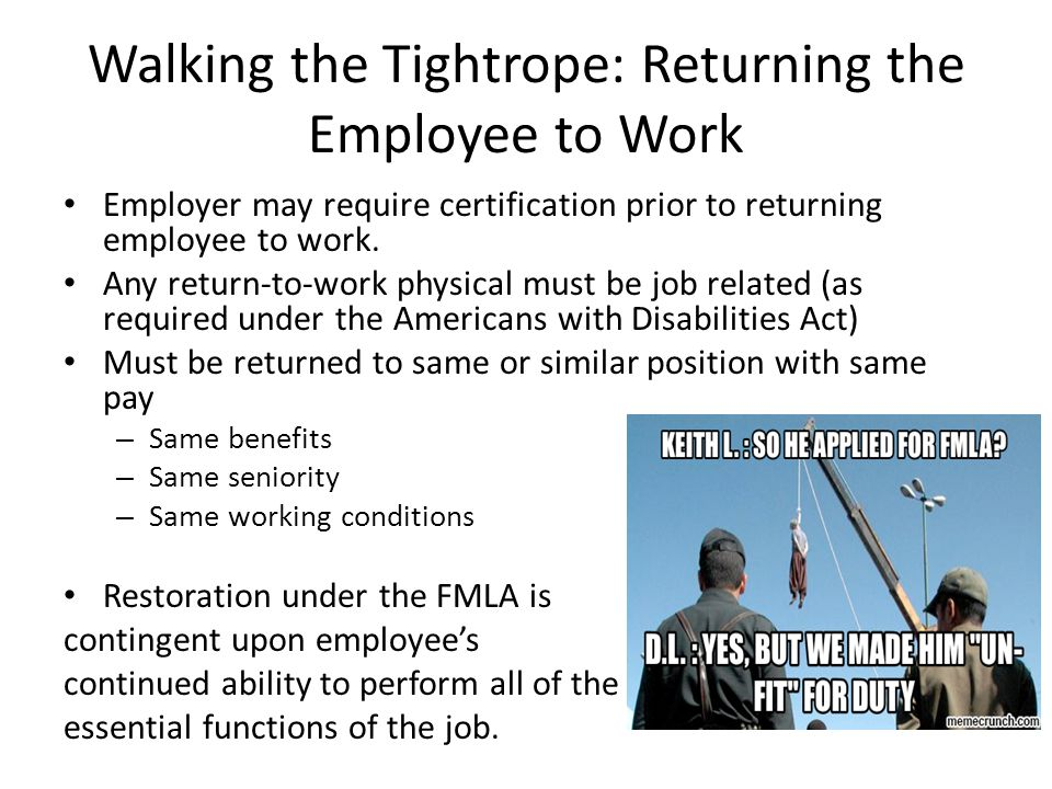 Walking the Tightrope: Returning the Employee to Work