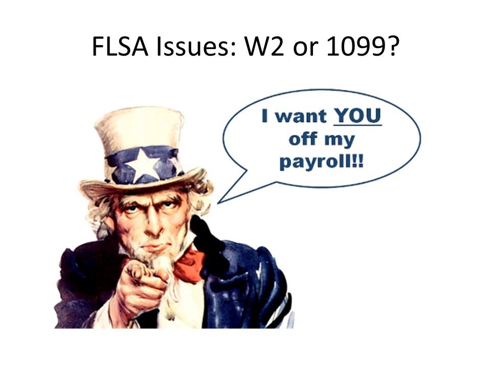 FLSA Issues: W2 or 1099