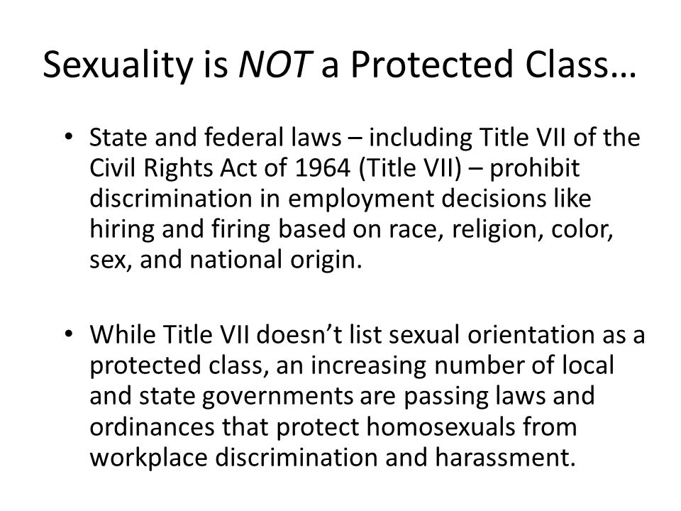 Sexuality is NOT a Protected Class…