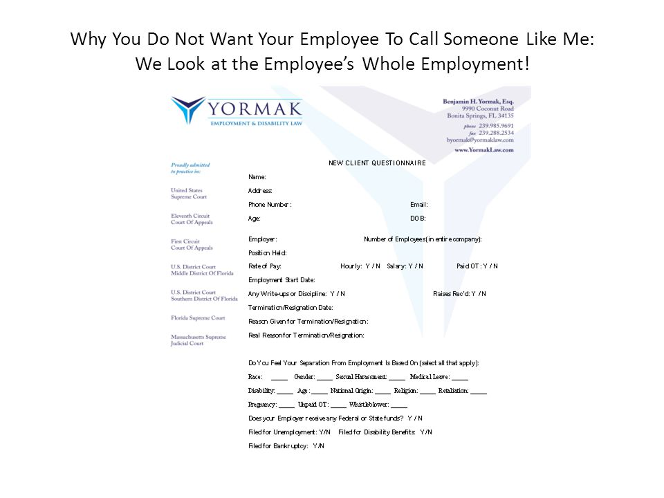 Why You Do Not Want Your Employee To Call Someone Like Me: We Look at the Employee's Whole Employment!