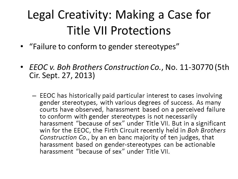 Legal Creativity: Making a Case for Title VII Protections