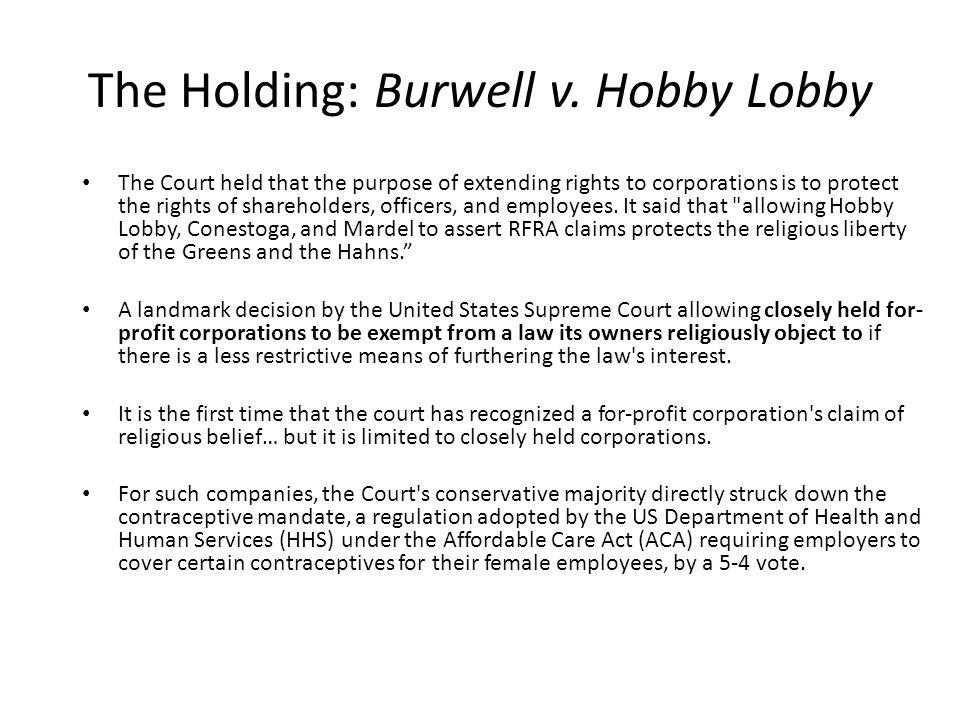 The Holding: Burwell v. Hobby Lobby