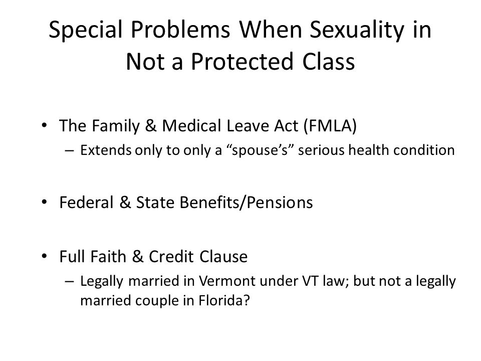 Special Problems When Sexuality in Not a Protected Class