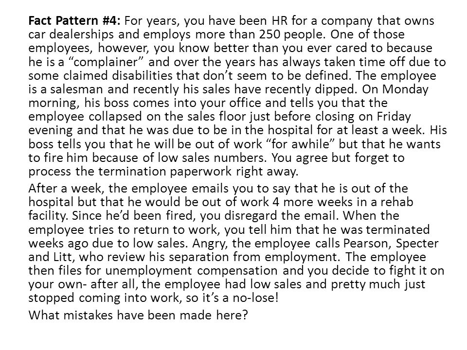 Fact Pattern #4: For years, you have been HR for a company that owns car dealerships and employs more than 250 people.