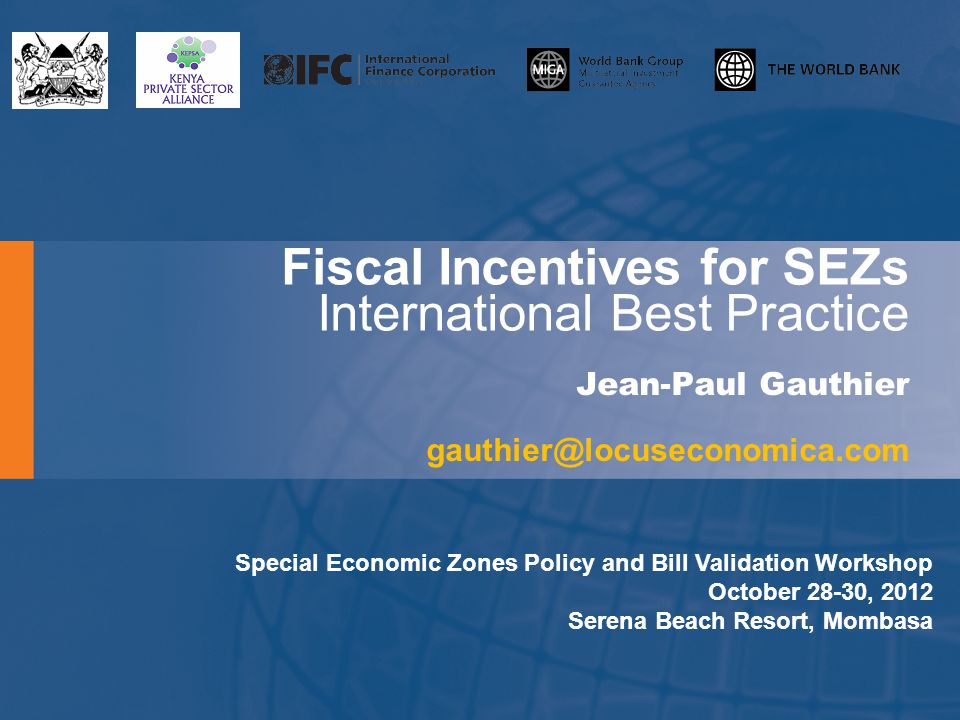 Fiscal Incentives for SEZs International Best Practice