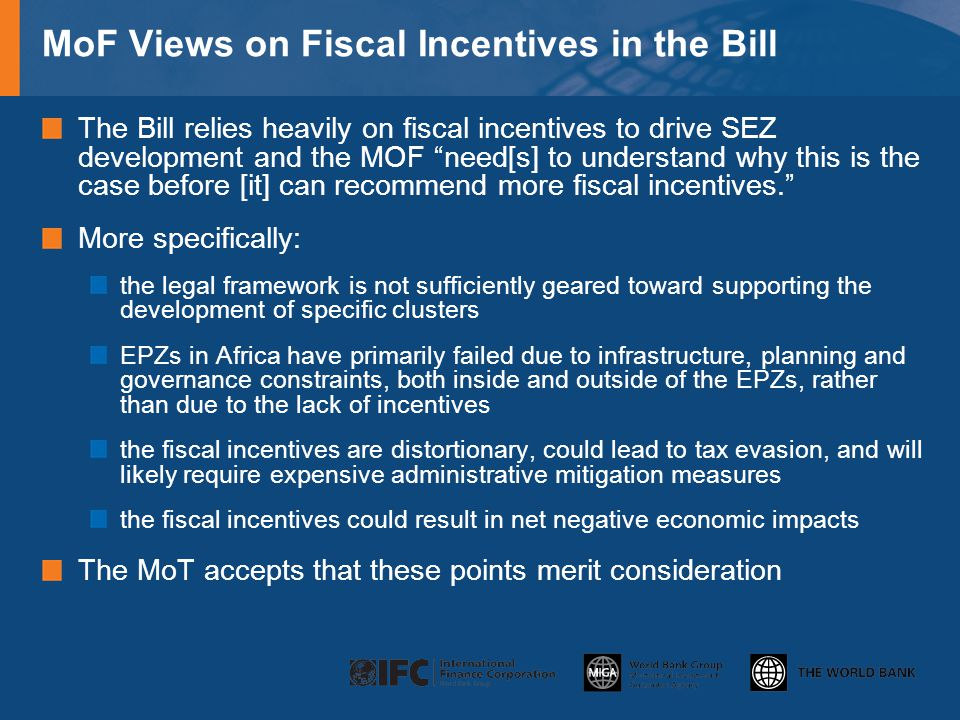 MoF Views on Fiscal Incentives in the Bill