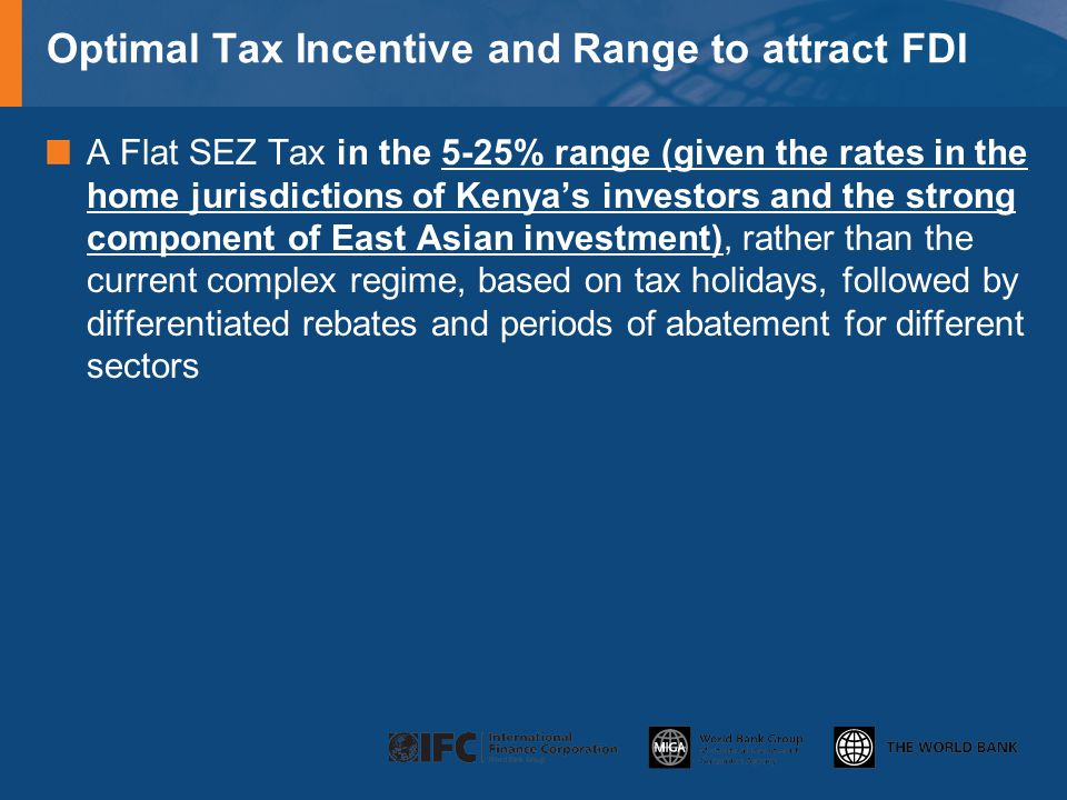 Optimal Tax Incentive and Range to attract FDI