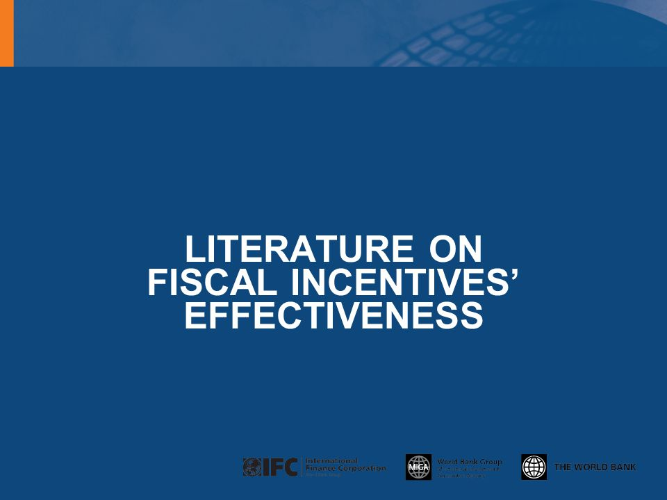lITERATURE ON FISCAL INCENTIVES' EFFECTIVENESS