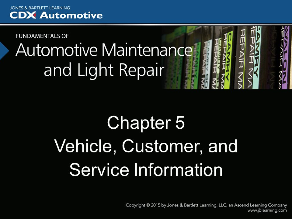 Chapter 5 Vehicle, Customer, and Service Information
