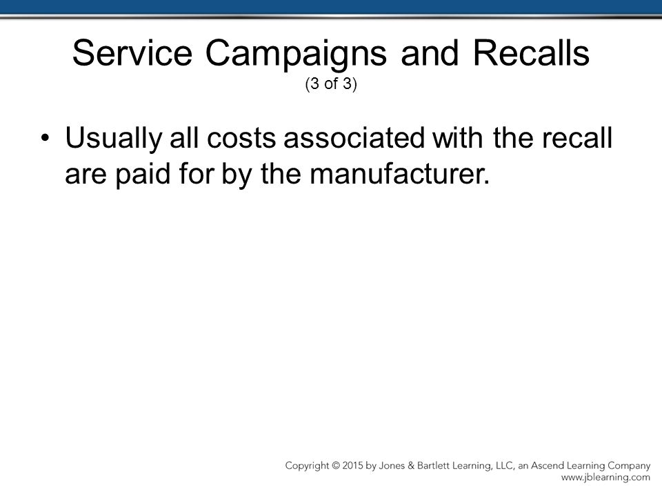 Service Campaigns and Recalls (3 of 3)