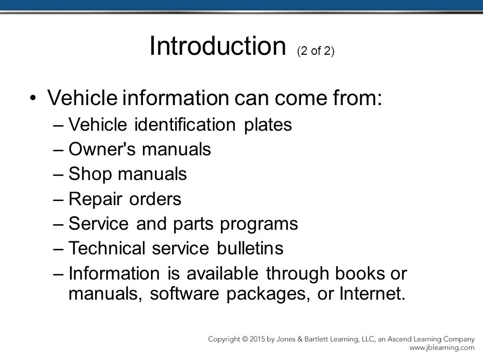 Introduction (2 of 2) Vehicle information can come from: