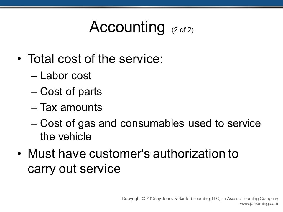 Accounting (2 of 2) Total cost of the service: