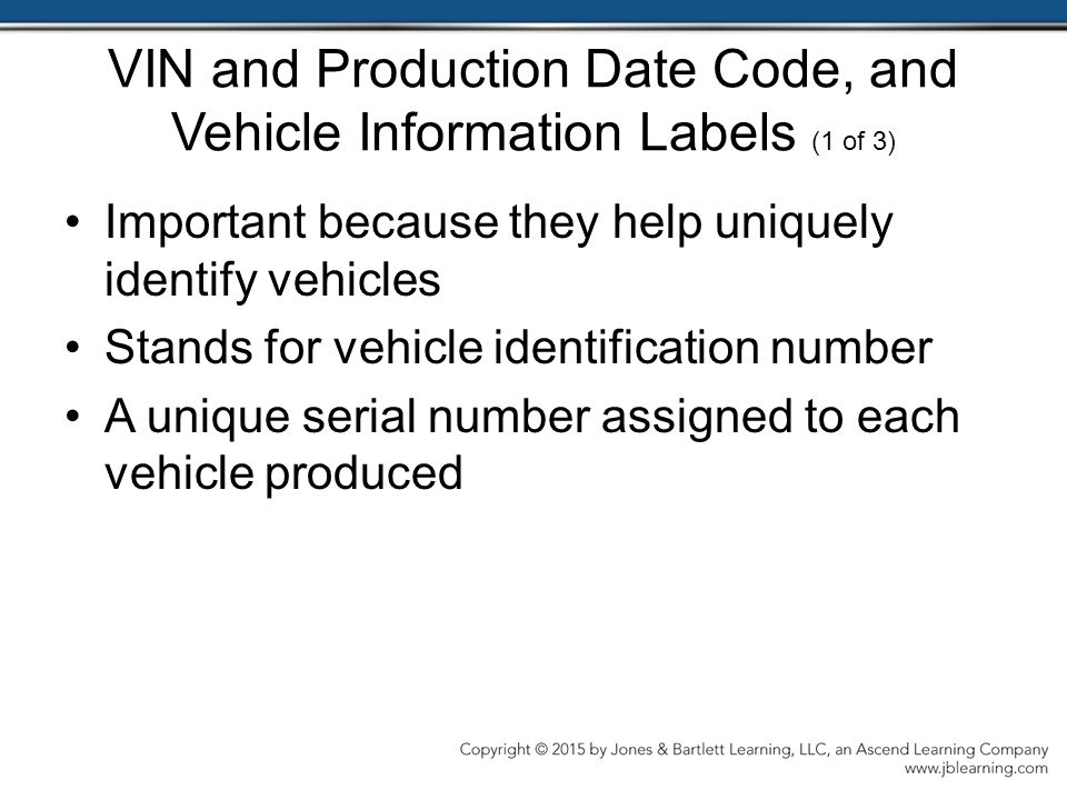 VIN and Production Date Code, and Vehicle Information Labels (1 of 3)