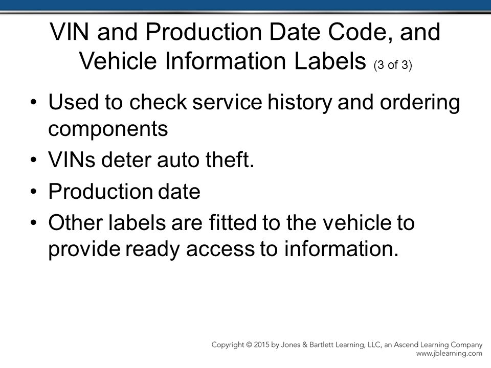 VIN and Production Date Code, and Vehicle Information Labels (3 of 3)
