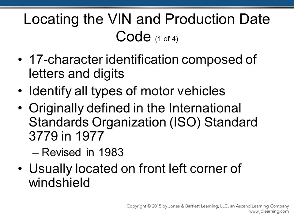 Locating the VIN and Production Date Code (1 of 4)