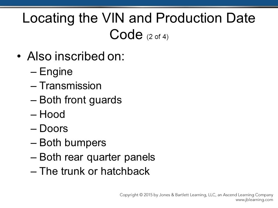Locating the VIN and Production Date Code (2 of 4)