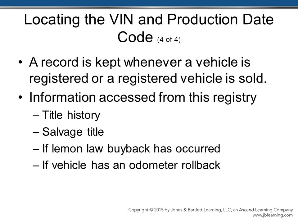 Locating the VIN and Production Date Code (4 of 4)
