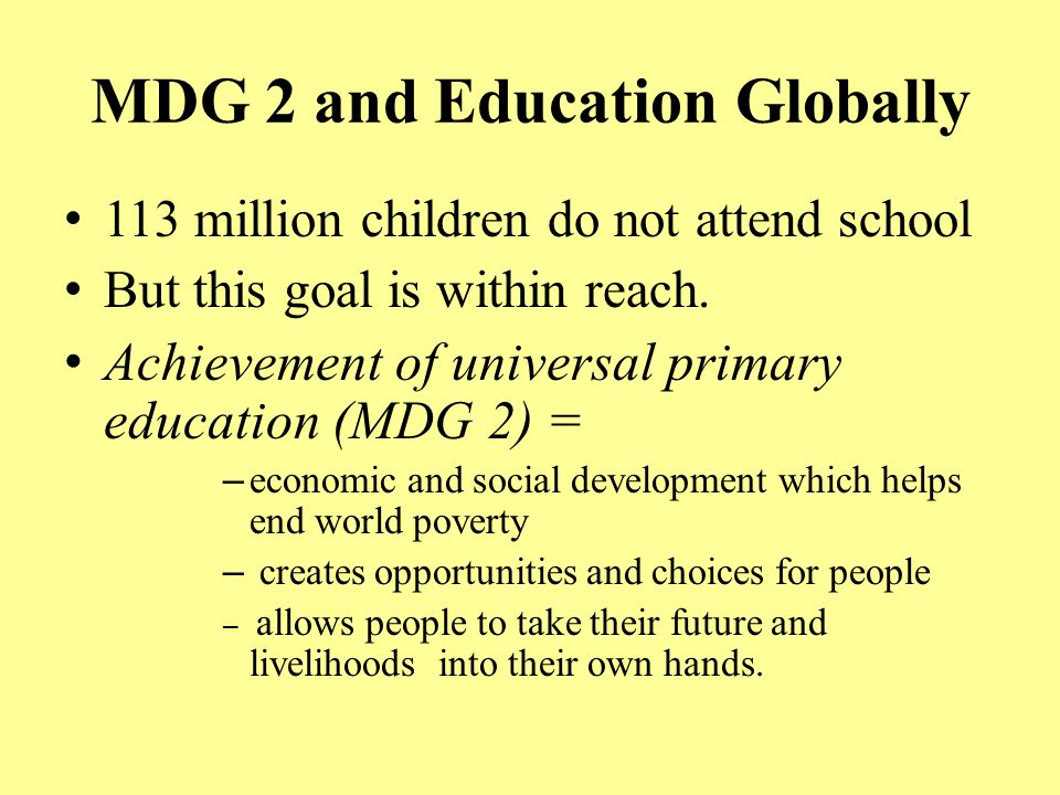 MDG 2 and Education Globally