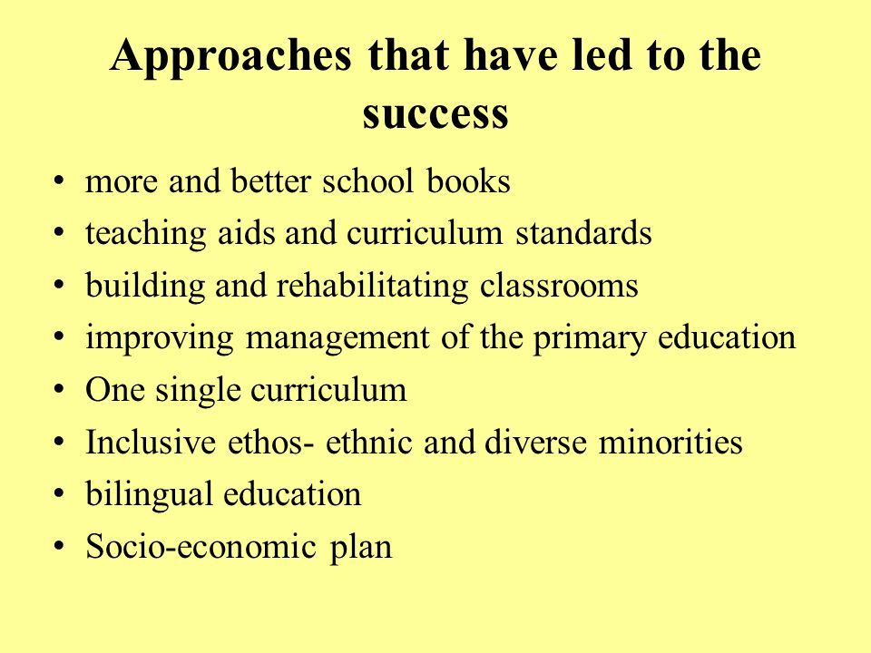 Approaches that have led to the success
