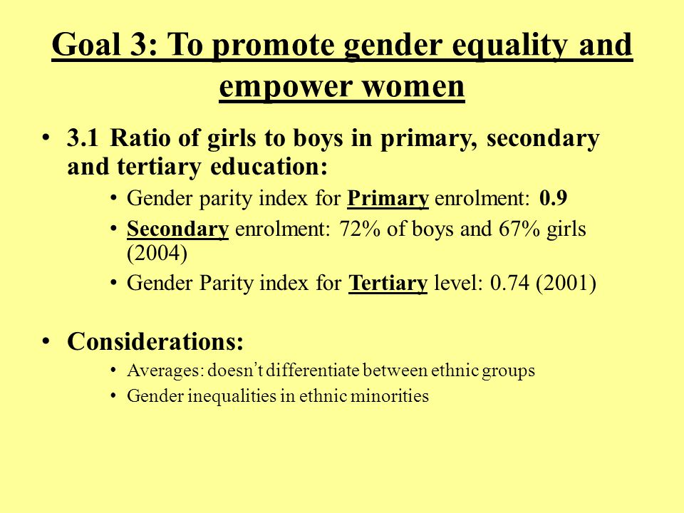 Goal 3: To promote gender equality and empower women