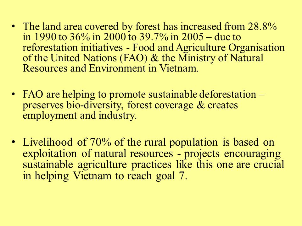 The land area covered by forest has increased from 28