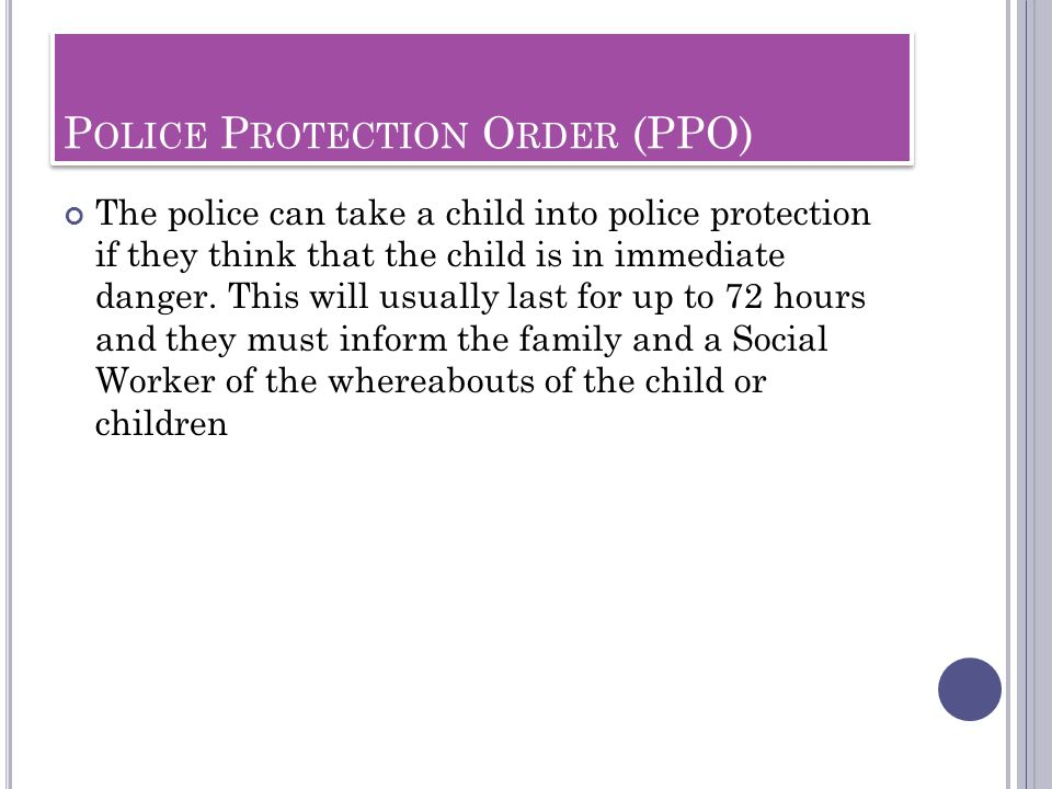 Police Protection Order (PPO)