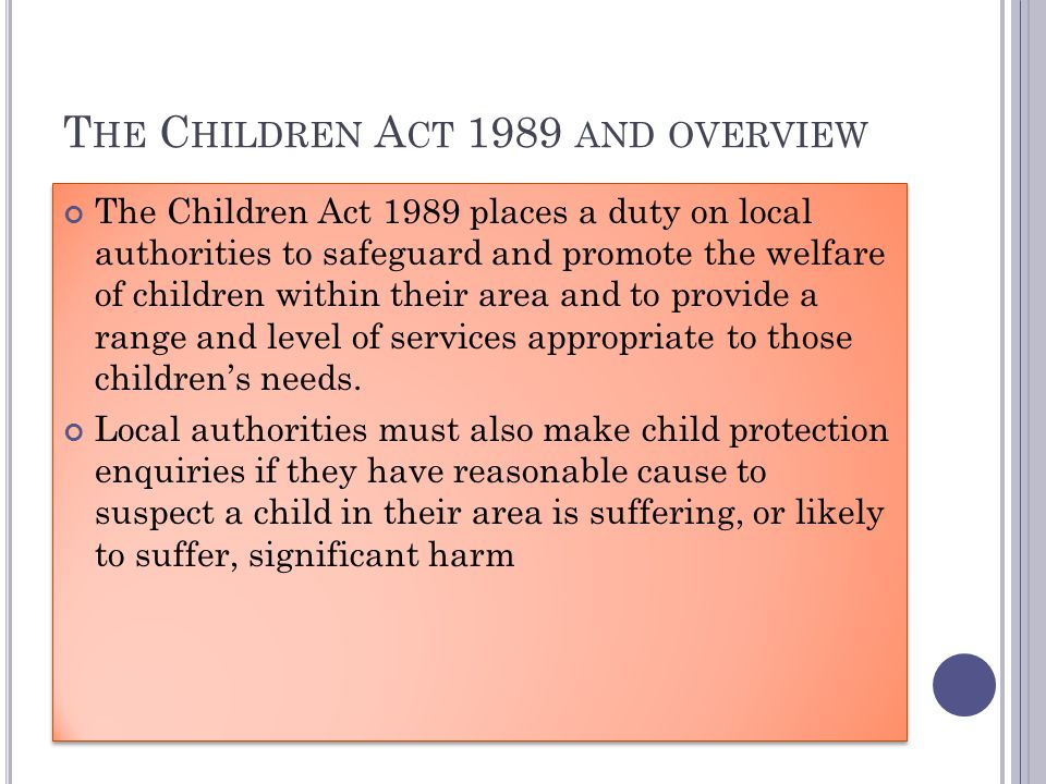 The Children Act 1989 and overview