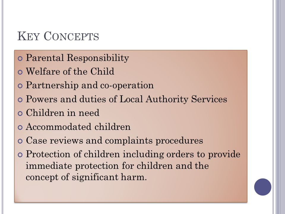 Key Concepts Parental Responsibility Welfare of the Child