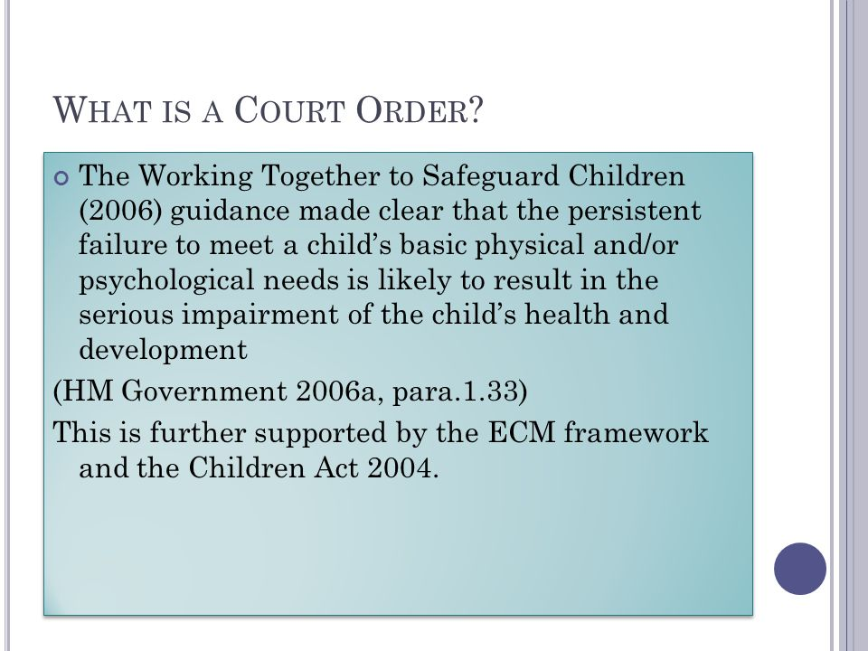 What is a Court Order