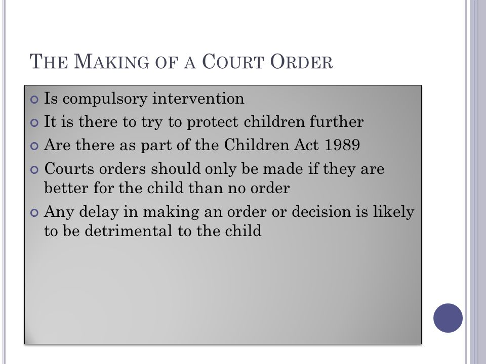 The Making of a Court Order