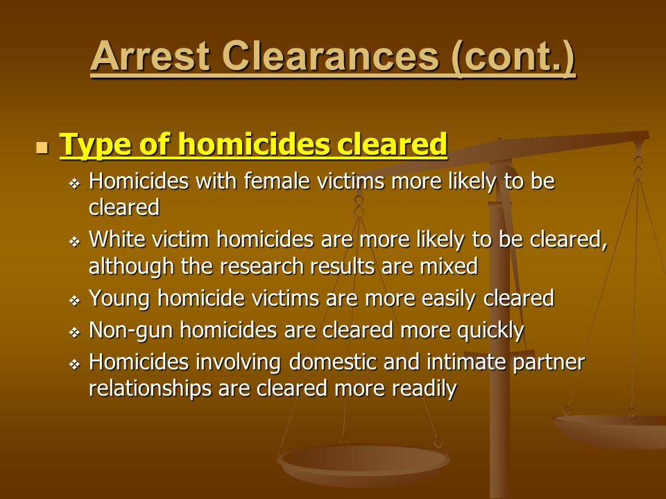 Arrest Clearances (cont.)
