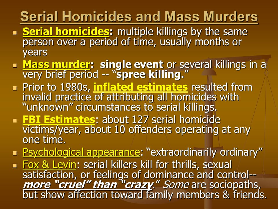Serial Homicides and Mass Murders