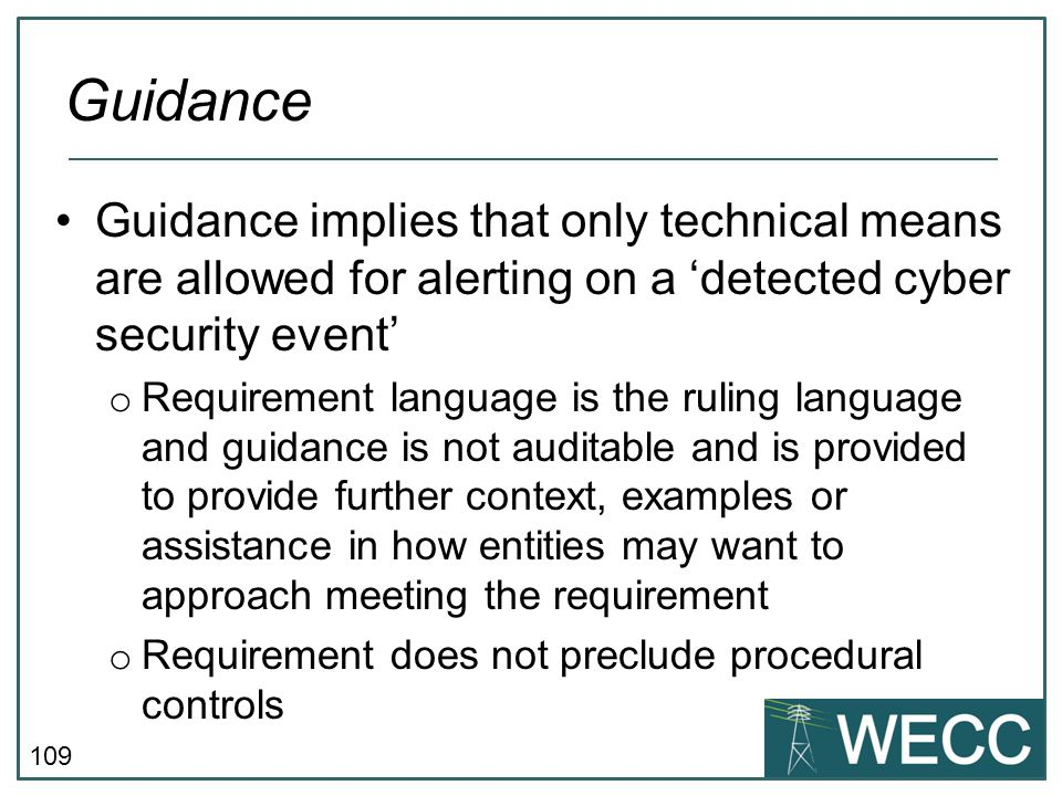 Guidance Guidance implies that only technical means are allowed for alerting on a 'detected cyber security event'