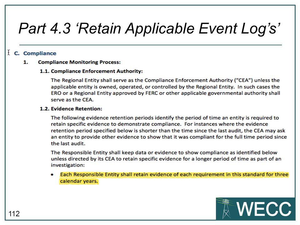Part 4.3 'Retain Applicable Event Log's'