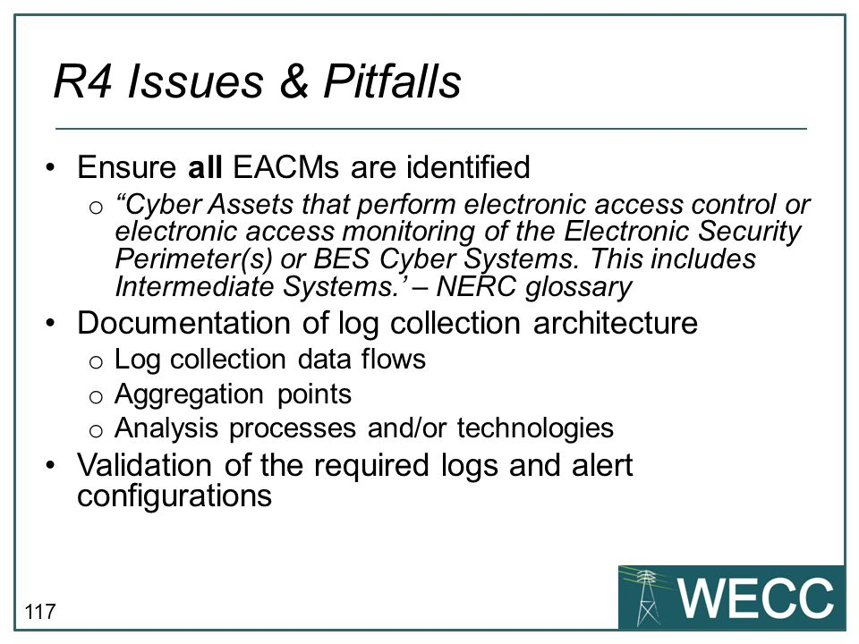 R4 Issues & Pitfalls Ensure all EACMs are identified