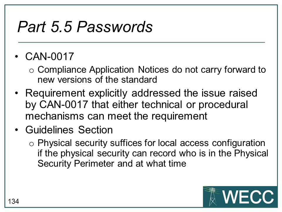 Part 5.5 Passwords CAN-0017. Compliance Application Notices do not carry forward to new versions of the standard.